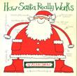 『How Santa Really Works』